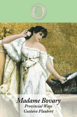 Madame Bovary: Provincial Ways (Kennebec Large Print Perennial Favorites Collection) Cover Image
