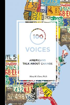 100 Voices: Americans Talk About Change Cover Image