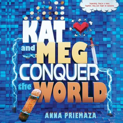 Cover for Kat and Meg Conquer the World Lib/E