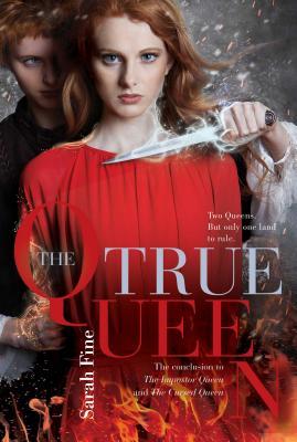 The True Queen (The Impostor Queen #3) Cover Image