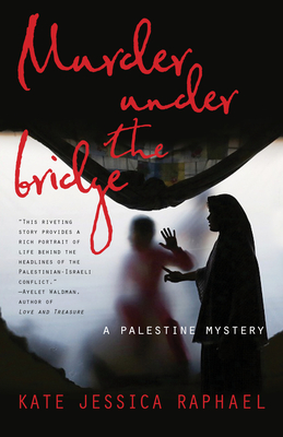 Murder Under the Bridge: A Palestine Mystery Cover Image