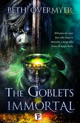 Cover for The Goblets Immortal