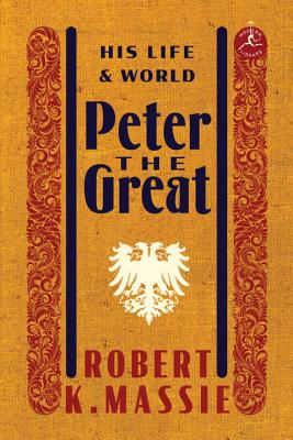 Peter the Great: His Life and World Cover Image