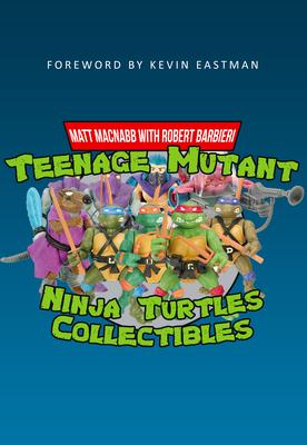 Teenage Mutant Ninja Turtles Collectibles Cover Image
