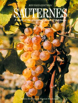 Sauternes: A Study of the Great Sweet Wines of Bordeaux Cover Image