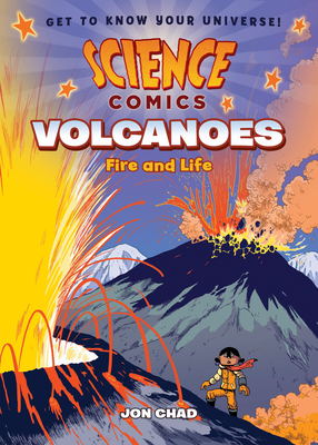 Science Comics: Volcanoes: Fire and Life Cover Image