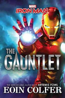 Marvel's Iron Man: The Gauntlet by Eoin Colfer