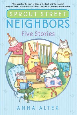 Sprout Street Neighbors: Five Stories Cover Image