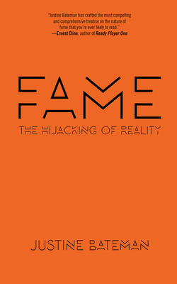 Fame: The Hijacking of Reality Cover Image