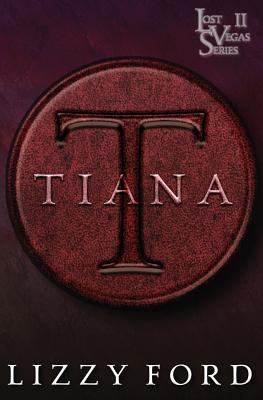 Tiana (Lost Vegas #2) Cover Image