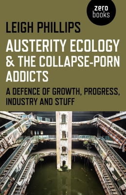 Cover for Austerity Ecology & the Collapse-Porn Addicts