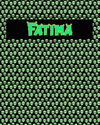 120 Page Handwriting Practice Book with Green Alien Cover Fatima: Primary Grades Handwriting Book Cover Image