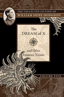 Cover for The Dream of X and Other Fantastic Visions