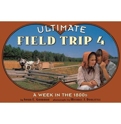Cover for A Week in the 1800s, 4 (Ultimate Field Trip #4)
