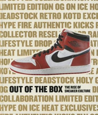 Out of the Box: The Rise of Sneaker Culture Cover Image