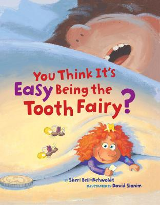 You Think It's Easy Being the Tooth Fairy? Cover