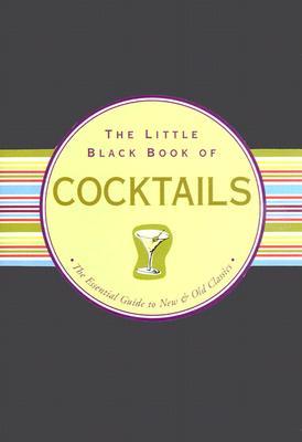 Little Black Book of Cocktails (Little Black Books (Peter Pauper Hardcover)) Cover Image
