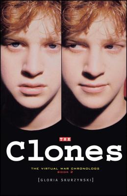 The Clones: The Virtual War Chronologs--Book 2 Cover Image