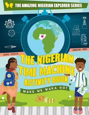 The Nigerian Time Machine Activity Book Cover Image