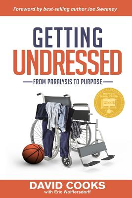 Getting Undressed: From Paralysis to Purpose Cover Image
