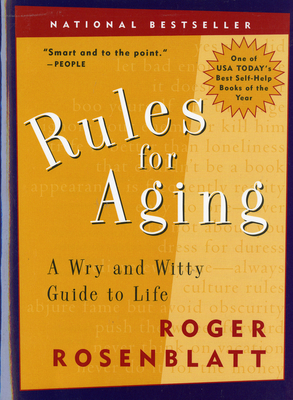 Rules for Aging: A Wry and Witty Guide to Life Cover Image