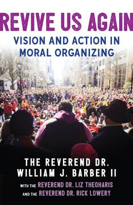 Revive Us Again: Vision and Action in Moral Organizing Cover Image