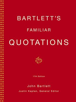 Bartlett's Familiar Quotations Cover