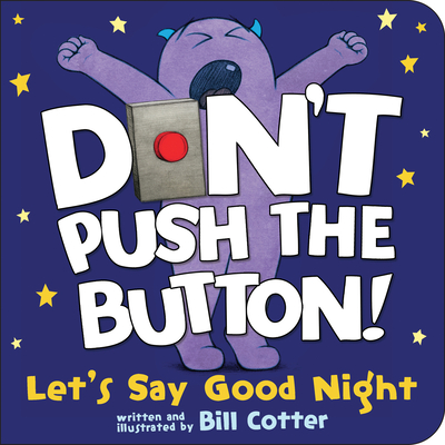 Don't Push the Button! Let's Say Good Night Cover Image