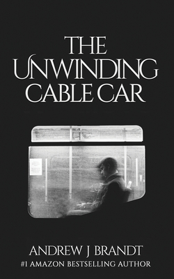 The Unwinding Cable Car Cover Image
