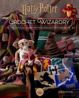Harry Potter: Crochet Wizardry   Crochet Patterns   Harry Potter Crafts: The Official Harry Potter Crochet Pattern Book Cover Image