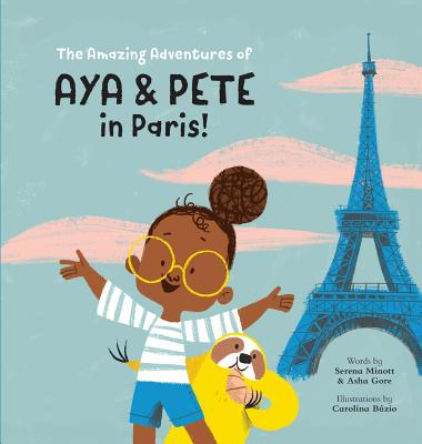 The Amazing Adventures of Aya & Pete in Paris! Cover Image