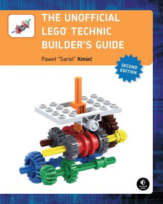 The Unofficial LEGO Technic Builder's Guide, 2nd Edition Cover Image