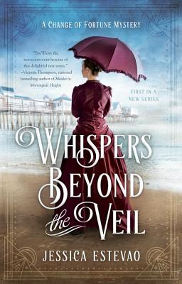 Whispers Beyond the Veil (A Change of Fortune Mystery #1) Cover Image