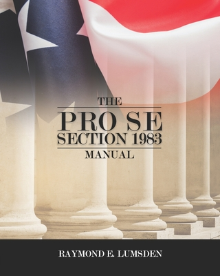 The Pro Se Section 1983 Manual Cover Image