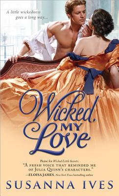 Cover for Wicked, My Love (Wicked Little Secrets #2)