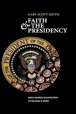Faith and the Presidency Cover