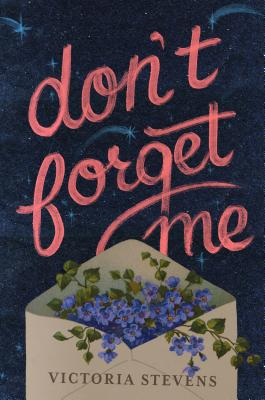 Don't Forget Me: A Novel Cover Image