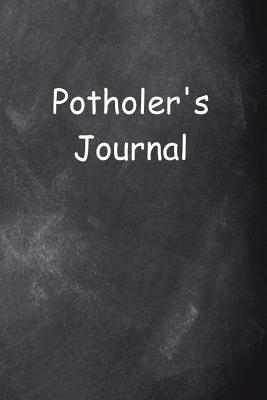Potholer's Journal Chalkboard Design: (notebook, Diary, Blank Book) Cover Image