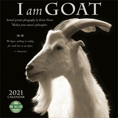 I Am Goat 2021 Wall Calendar: Wisdom from Nature's Philosophers Cover Image