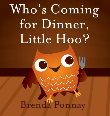 Who's Coming for Dinner, Little Hoo? Cover Image