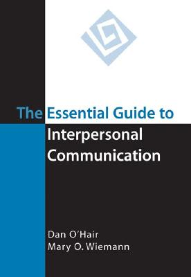 The Essential Guide to Interpersonal Communication Cover Image