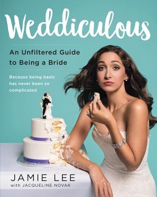 Weddiculous: An Unfiltered Guide to Being a Bride Cover Image