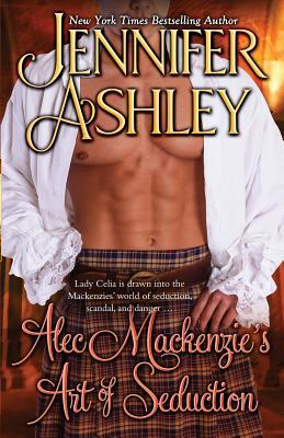 Alec Mackenzie's Art of Seduction: Mackenzies Cover Image