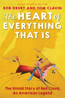The Heart of Everything That Is: Young Readers Edition Cover Image