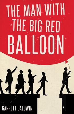 The Man with the Big Red Balloon Cover Image