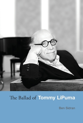The Ballad of Tommy LiPuma Cover Image