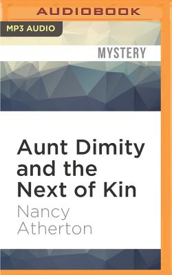 Aunt Dimity and the Next of Kin Cover Image