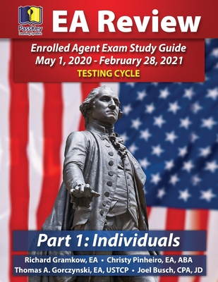 PassKey Learning Systems EA Review Part 1 Individuals; Enrolled Agent Study Guide: May 1, 2020-February 28, 2021 Testing Cycle Cover Image