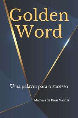 Golden Word: Uma palavra para o sucesso Cover Image