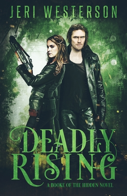 Deadly Rising: A Booke of the Hidden Novel Cover Image